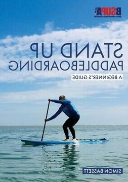 STAND UP PADDLEBOARDING 8211 A BEGIN